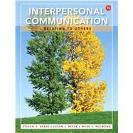 Interpersonal Communication Relating to Others by Beebe, Steven A.; Beebe, Susan J.; Redmond, Mark V., 9780205862733