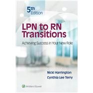 LPN to RN Transitions Achieving Success in your New Role by Harrington, Nicki; Terry, Cynthia Lee, 9781496382733