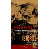Polonia: Chicago Stories by , 9780810122734