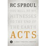 Acts by Sproul, R. C. (Robert Charles), 9781433522734