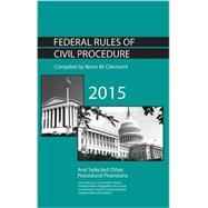 Federal Rules of Civil Procedure and Selected Other Procedural Provisions by Clermont, Kevin, 9781634592734