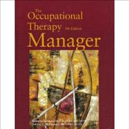 The Occupational Therapy Manager by Jacobs, Karen, 9781569002735