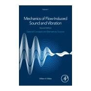Mechanics of Flow-induced Sound and Vibration 9780128092736N