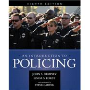 An Introduction to Policing by Dempsey, John S.; Forst, Linda S., 9781285862736
