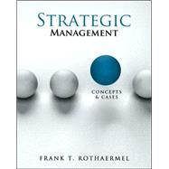 Strategic Management: Concepts and Cases by Rothaermel, Frank, 9780078112737
