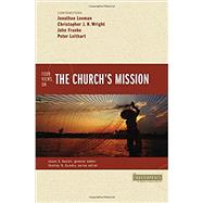 Four Views on the Church's Mission by Leeman, Jonathan (CON); Wright, Christopher J. H. (CON); Franke, John R. (CON); Leithart, Peter J. (CON); Sexton, Jason S., 9780310522737