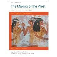Making of the West: A Concise History, Volume I Peoples and Cultures by Hunt, Lynn; Martin, Thomas R.; Rosenwein, Barbara H.; Smith, Bonnie G., 9780312672737