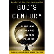 GOD'S CENTURY  PA by TOFT,MONICA DUFFY, 9780393932737