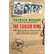 The Cooler King by Bishop, Patrick, 9781468312737