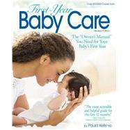 First-year Baby Care by Kelly, Paula, 9781501112737