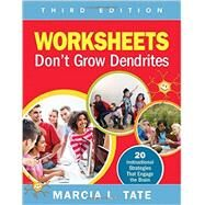 Worksheets Don't Grow Dendrites by Tate, Marcia L., 9781506302737
