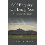 Self Enquiry by Vincent, Michael, 9781785352737