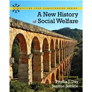 A New History of Social Welfare by Day, Phyllis J.; Schiele, Jerome, 9780205052738