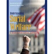 Understanding Social Welfare : A Search for Social Justice by Dolgoff, Ralph; Feldstein, Donald, 9780205672738