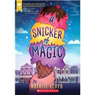 A Snicker of Magic by Lloyd, Natalie, 9780545552738