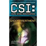CSI: Crime Scene Investigation: Shock Treatment by Cox, Greg, 9781501102738