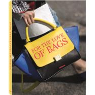 For the Love of Bags by Werner, Julia; Braatz, Dennis; Semburg, Sandra, 9783832732738