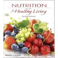 Nutrition for Healthy Living, 2nd Edition by Schiff, Wendy, 9780073522739