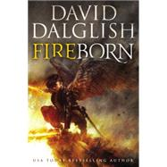 Fireborn by Dalglish, David, 9780316302739