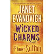 Wicked Charms by EVANOVICH, JANETSUTTON, PHOEF, 9780553392739