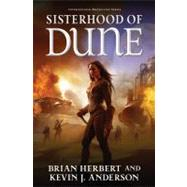 Sisterhood of Dune by Herbert, Brian; Anderson, Kevin J., 9780765322739
