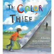 The Color Thief by Peters, Andrew Fusek; Peters, Polly; Littlewood, Karin, 9780807512739