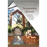 Sacramentality Renewed by Larson-Miller, Lizette, 9780814682739