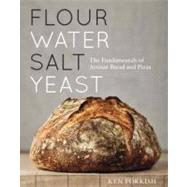 Flour Water Salt Yeast by FORKISH, KEN, 9781607742739