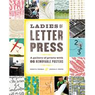 Ladies of Letter Press by Thomas, Kseniya; White, Jessica C., 9781616892739