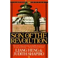 Son of the Revolution by HENG, LIANGSHAPIRO, JUDITH, 9780394722740