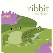 Ribbit by Hurley, Jorey; Hurley, Jorey, 9781481432740