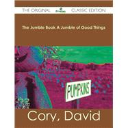 The Jumble Book a Jumble of Good Things 9781486482740R