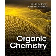 Organic Chemistry by Carey, Francis; Giuliano, Robert, 9780073402741