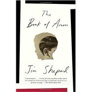 The Book of Aron by Shepard, Jim, 9781101872741