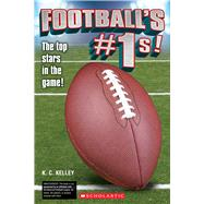 Football's No. 1s! by Kelley, K.C., 9781338032741