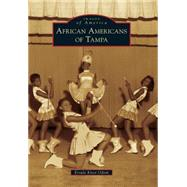 African Americans of Tampa by Odom, Ersula Knox, 9781467112741