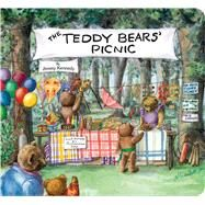 The Teddy Bears' Picnic by Kennedy, Jimmy; Day, Alexandra, 9781481422741