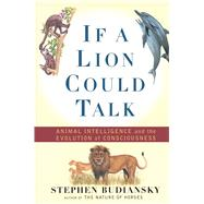If a Lion Could Talk by Budiansky, Stephen, 9781501142741