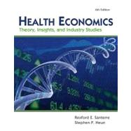 Health Economics (Book Only) by Santerre, Rexford E.; Neun, Stephen P., 9781111822743