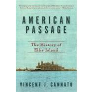 American Passage by Cannato, Vincent J., 9780060742744
