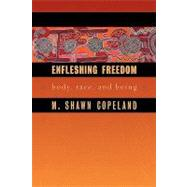 Enfleshing Freedom by Copeland, M. Shawn, 9780800662745