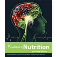 Wardlaw's Perspectives in Nutrition: A Functional Approach by Byrd-Bredbenner, Carol; Moe, Gaile; Beshgetoor, Donna; Berning, Jacqueline; Kelley, Danita, 9780073522746