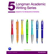 Longman Academic Writing Series 5 Essays to Research Papers by Meyers, Alan, 9780132912747