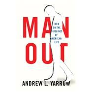 Man Out by Yarrow, Andrew L., 9780815732747