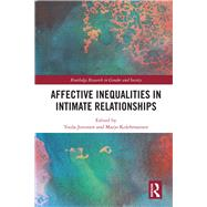 Affective Inequalities in Intimate Relationships by Juvonen; Tuula, 9781138092747