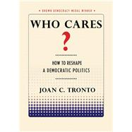 Who Cares? by Tronto, Joan C., 9781501702747