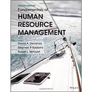 Fundamentals of Human Resource Management by Decenzo, David A.; Robbins, Stephen P.; Verhulst, Susan L., 9781119032748