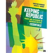 Keeping the Republic: Power and Citizenship in American Politics: the Essentials by Barbour, Christine; Wright, Gerald C. (CON), 9781483352749
