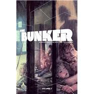 The Bunker 3 by Fialkov, Joshua Hale; Infurnari, Joe; Revel, Brahm; Fischer, Jason, 9781620102749