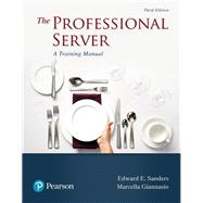 The Professional Server A Training Manual by Sanders, Edward E.; Giannasio, Marcella, 9780134552750